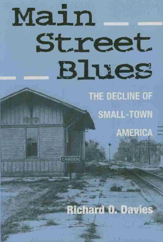 Main Street Blues The Decline of Small-Town America  1998 edition cover