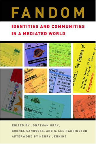 Fandom Identities and Communities in a Mediated World  2007 edition cover