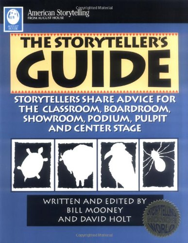 Storyteller's Guide Storytellers Discuss Experiences in Classrooms, Boardrooms, Showrooms...  1996 edition cover
