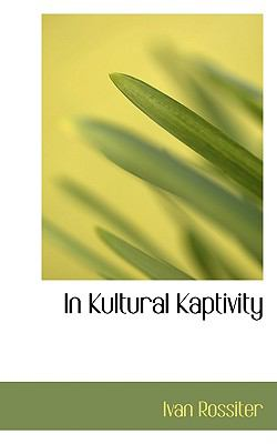 In Kultural Kaptivity N/A edition cover