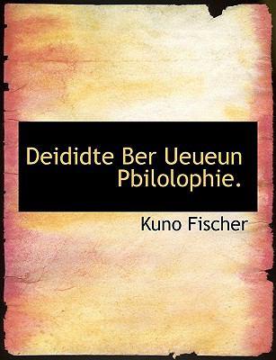 Deididte Ber Ueueun Pbilolophie  N/A 9781116087826 Front Cover