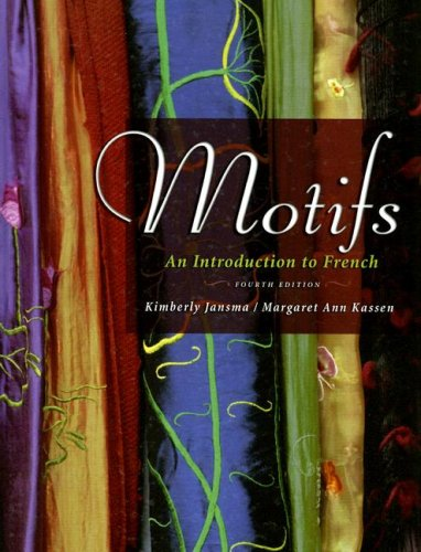 Motifs An Introduction to French 4th 2007 (Revised) 9781413029826 Front Cover