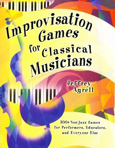 Improvisation Games for Classical Musicians  2008 edition cover