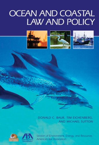Ocean and Coastal Law and Policy   2008 edition cover