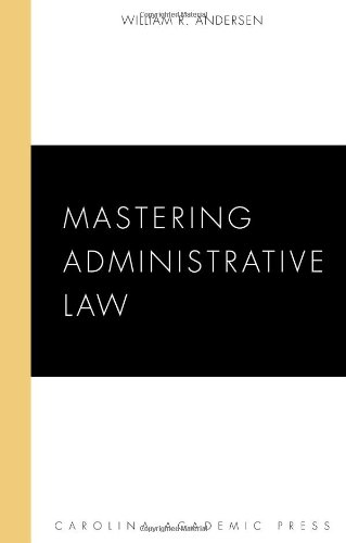 Mastering Administrative Law   2010 edition cover