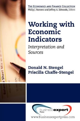 Working with Economic Indicators Interpretation and Sources N/A 9781606492826 Front Cover