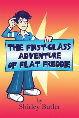 First-Class Adventure of Flat Freddie   2008 edition cover