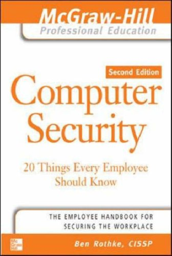 Computer Security 20 Things Every Employee Should Know 2nd 2006 (Revised) 9780072262827 Front Cover