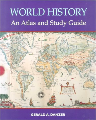 World History An Atlas and Study Guide  1998 (Workbook) 9780130953827 Front Cover