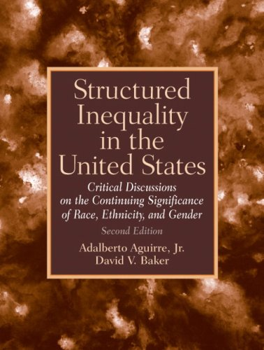 Structured Inequality in the United States Discussions on the Continuing Significance of the Race, Ethnicity and Gender 2nd 2008 edition cover