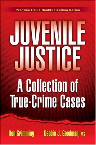 Juvenile Justice A Collection of True-Crime Cases  2008 edition cover