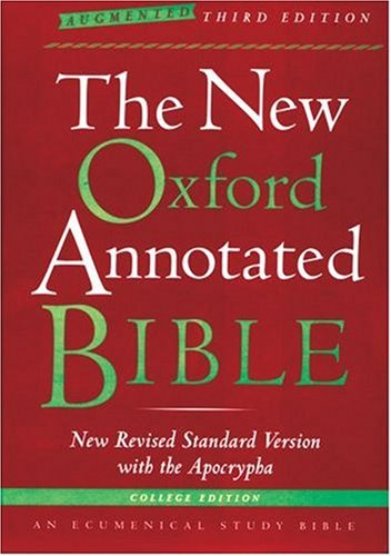 New Oxford Annotated Bible with the Apocrypha, Augmented Third Edition, New Revised Standard Version  3rd 2007 (Expurgated) edition cover