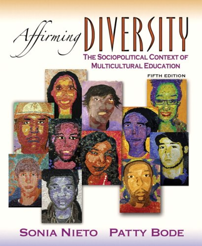 Affirming Diversity The Sociopolitical Context of Multicultural Education 5th 2008 edition cover