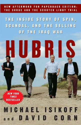 Hubris The Inside Story of Spin, Scandal, and the Selling of the Iraq War  2007 edition cover