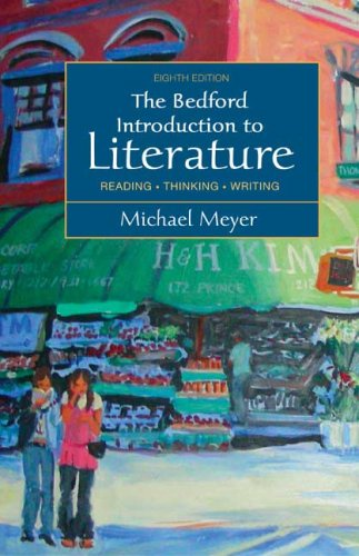 Bedford Introduction to Literature Reading, Thinking, Writing 8th 2008 edition cover