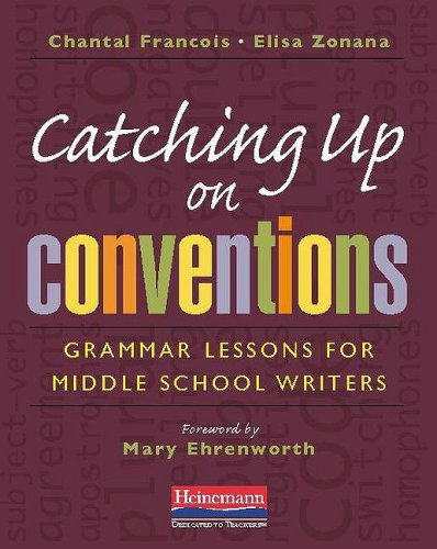 Catching up on Conventions Grammar Lessons for Middle School Writers  2009 edition cover