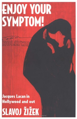 Enjoy Your Symptom Jacques Lacan in Hollywood and Out  1992 edition cover