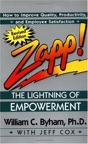 Zapp! The Lightning of Empowerment How to Improve Quality, Productivity, and Employee Satisfaction  1998 (Revised) edition cover