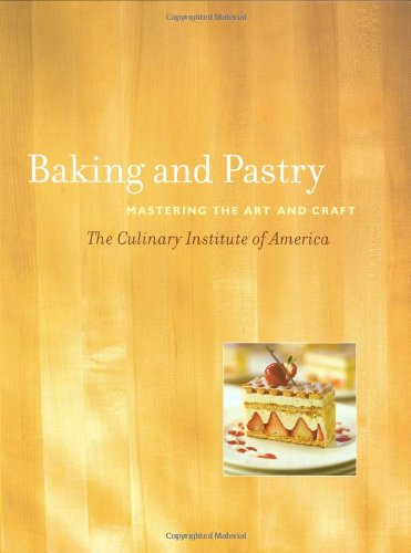 Baking and Pastry Mastering the Art and Craft  2004 edition cover