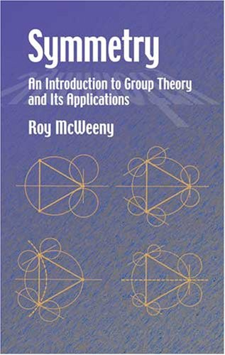 Symmetry An Introduction to Group Theory and Its Applications  2002 edition cover