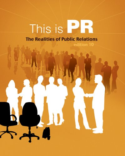 This Is PR The Realities of Public Relations 10th 2010 edition cover