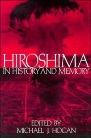 Hiroshima in History and Memory   1996 edition cover