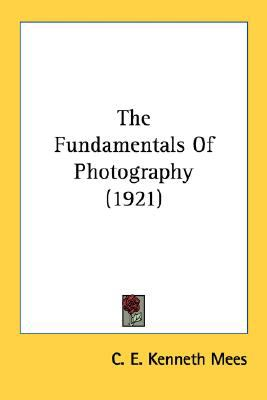 Fundamentals of Photography N/A 9780548677827 Front Cover