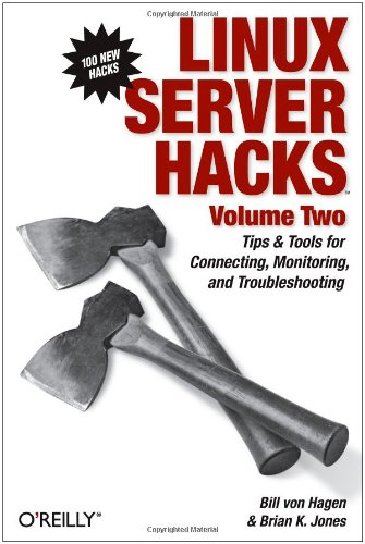 Linux Server Hacks, Volume Two Tips and Tools for Connecting, Monitoring, and Troubleshooting 2nd 2005 9780596100827 Front Cover