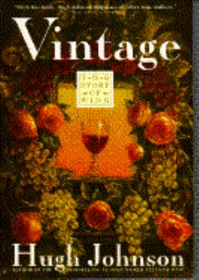 Vintage The Story of Wine N/A edition cover