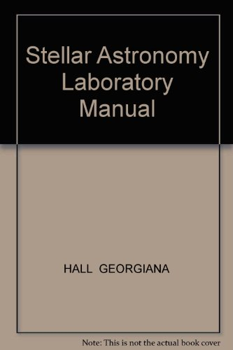 Stellar Astronomy Laboratory Manual Revised 9780757567827 Front Cover