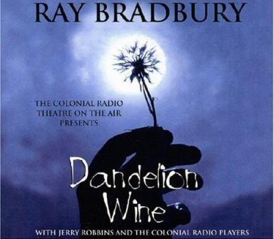 Dandelion Wine (dramatized) Unabridged edition cover