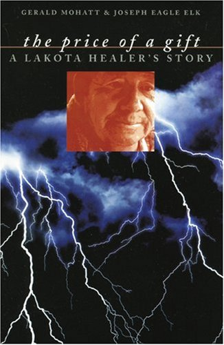 Price of a Gift A Lakota Healer's Story  2002 edition cover