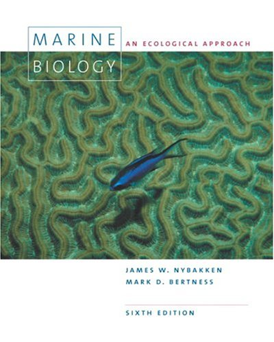 Marine Biology An Ecological Approach 6th 2005 (Revised) 9780805345827 Front Cover