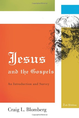 Jesus and the Gospels An Introduction and Survey, Second Edition 2nd 2009 edition cover