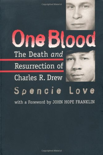 One Blood The Death and Resurrection of Charles R. Drew 2nd 1997 edition cover
