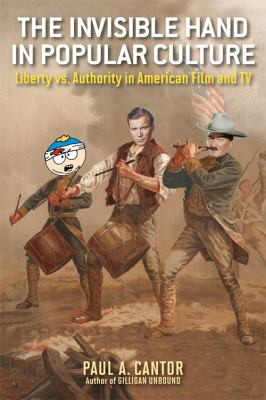 Invisible Hand in Popular Culture Liberty vs. Authority in American Film and TV  2012 edition cover