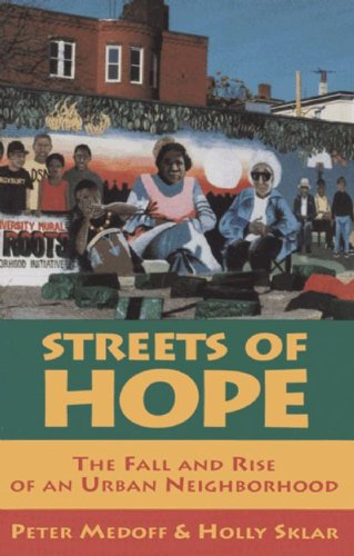 Streets of Hope The Fall and Rise of an Urban Neighborhood N/A edition cover