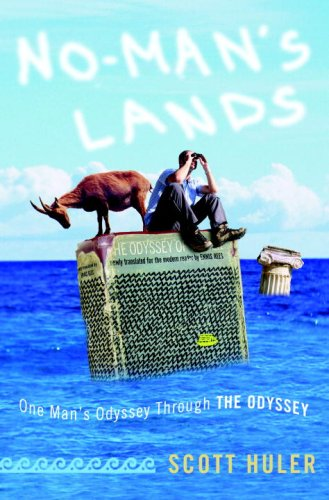 No-Man's Lands One Man's Odyssey Through the Odyssey  2007 9781400082827 Front Cover