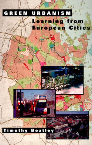Green Urbanism Learning from European Cities 4th 1999 edition cover