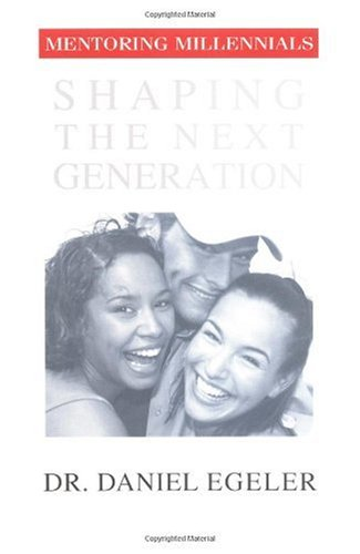 Mentoring Millennials Shaping the Next Generation  2003 edition cover