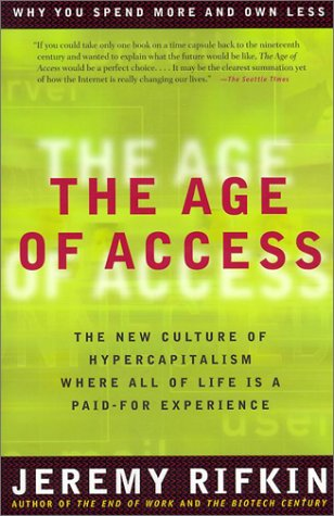 Age of Access The New Culture of Hypercapitalism  2001 edition cover