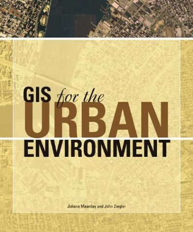 GIS for the Urban Environment   2006 edition cover