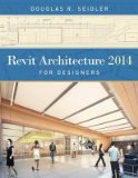 Revit Architecture 2014 for Designers   2013 edition cover