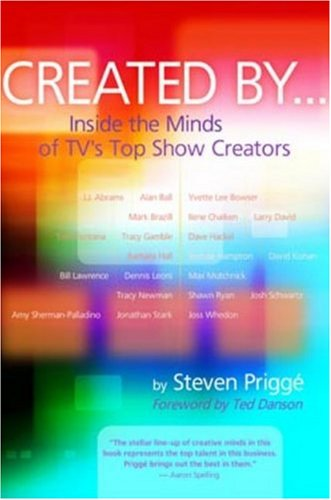 Created By ... Inside the Minds of TV's Top Show Creators  2005 edition cover
