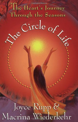 Circle of Life The Heart's Journey Through the Seasons  2005 edition cover