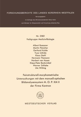 Feinstrukturell-Morphometrische Untersuchungen Mit Dem Manuell-Optischen Bildanalysensystem M. O. P. Km Ii der Firma Kontron   1976 edition cover