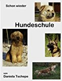 Schon Wieder Hundeschule  N/A 9783839169827 Front Cover