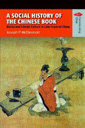 Social History of the Chinese Book Books and Literati Culture in Late Imperial China  2006 edition cover