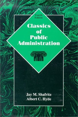 Classics of Public Administration  4th 1997 edition cover