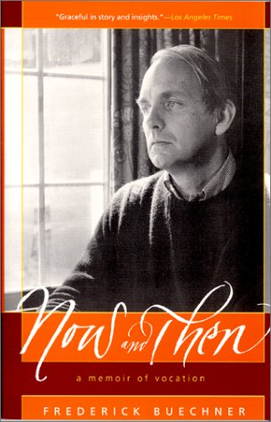 Now and Then A Memoir of Vocation Reprint edition cover
